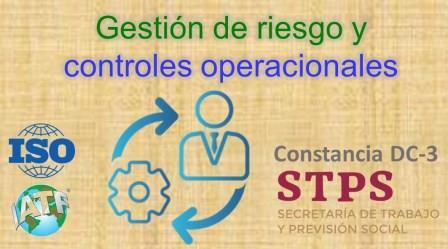 TALLER. GESTION DE RIESGO Y CONTROLES OPERACIONALES en sistemas ISO/IATF