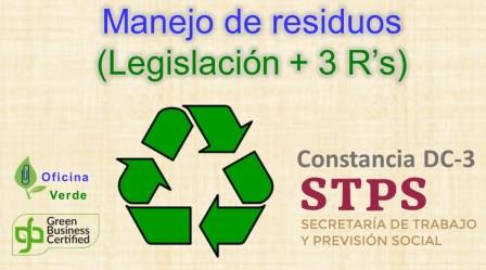 Curso. MANEJO DE RESIDUOS. Legislacion + metodologia 3R
