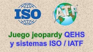 Juego Jeopardy QEHS y/o en sistemas de gestión ISO/IATF