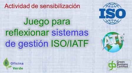 EXPERIENCIA DE JUEGO PARA SISTEMAS DE GESTION ISO/IATF