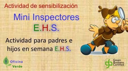 SEMANA EHS. MINI INSPECTORES QEHS (Actividad para padres e hijos)