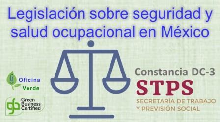 CURSO. LEGISLACION SOBRE SEGURIDAD Y SALUD OCUPACIONAL en Mexico