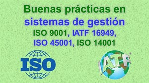 Buenas prácticas EHS para sistemas de gestion ISO/IATF