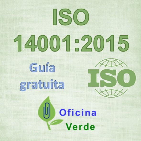 Guia gratuita. ISO 14001:2015 Sistema de gestión ambiental