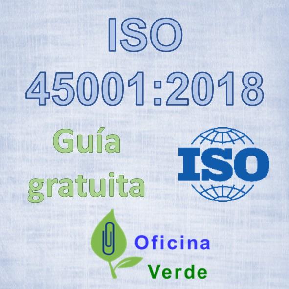Guia gratuita. ISO 45001:2018 Sistema de gestión en SST