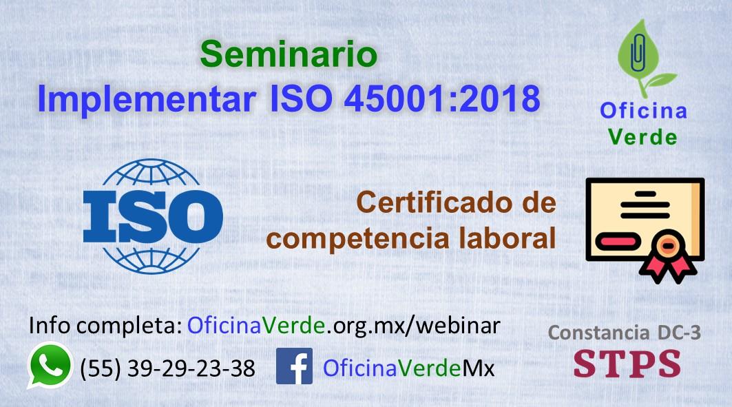 Seminario. ISO 45001:2018 Sistema de gestión de seguridad y salud en el trabajo